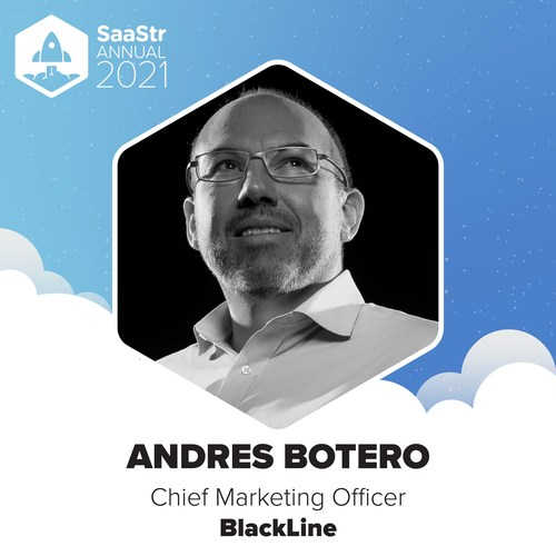 Andres Botero, chief marketing officer at accounting automation software leader BlackLine, has been invited to speak at SaaStr Annual 2021, the world's largest event for the SaaS industry.