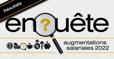 Résultats de l'enquête sur les augmentations salariales 2022 (Groupe CNW/Normandin Beaudry, Actuaires conseil inc.)