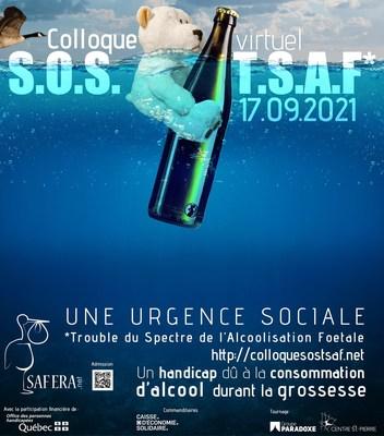 Colloque virtuel SOS TSAF 17 septembre 2021 Trouble du spectre de l'alcoolisation foetale organisé par SafEra avec la participation financière de l'OPHQ (Groupe CNW/Safera)