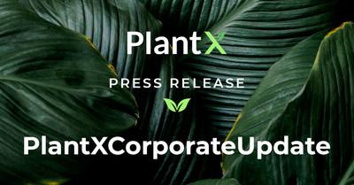 PlantX Corporate Update (CNW Group/PlantX Life Inc.)
