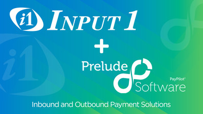Input 1 and Prelude Software, Inc. - Inbound and Outbound Payment Solutions