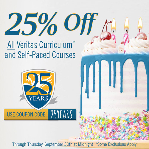 Celebrate with us by using code 25YEARS at checkout on veritaspress.com to save 25% on curriculum and Self-Paced courses.