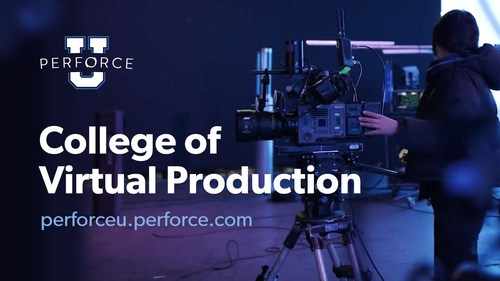 Perforce U College of Virtual Production