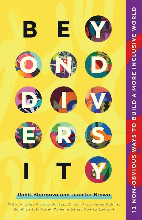 A book about how to build a more inclusive world. Coming November 9, 2021. Visit www.nonobviousdiversity.com/media for more information and resources.