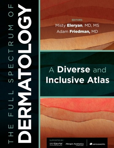 Front cover of The Full Spectrum of Dermatology: A Diverse and Inclusive Atlas