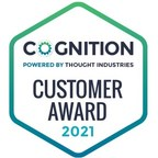 Thought Industries Recognizes COGNITION 2021 Customer Award Winners For Creating Exceptional Customer Learning Experiences