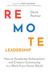 Nationally Renowned CEO and Leadership Coach Debuts Book Challenging Leaders to Transform Work Communities: 'Remote Leadership'