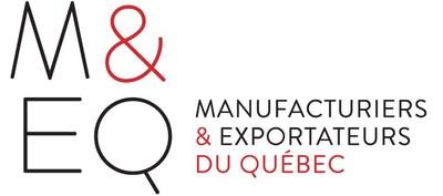 Manufacturiers et Exportateurs du Québec (Groupe CNW/Manufacturiers et Exportateurs du Québec)