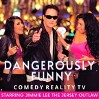Jimmie Lee - The Jersey Outlaw Has The Cure For Covid with Comedy TV Show, Dangerously Funny