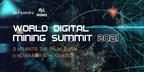 Bitmain Will Hold the World Digital Mining Summit 2021 in Dubai...