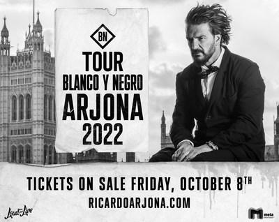 "Ricardo Arjona USA Tour 2022 ""Blanco y Negro"" - Tickets on Sale Friday, October 8, 2021"