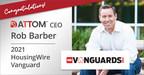 ATTOM CEO Rob Barber Named 2021 HousingWire Vanguard...