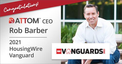 ATTOM CEO Rob Barber Named 2021 HousingWire Vanguard