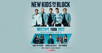 New Kids On The Block Announce The Ultimate Party With 'The MixTape Tour 2022' Featuring Legendary Special Guests Salt-N-Pepa, Rick Astley & En Vogue
