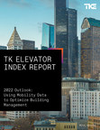 TK Elevator Index Report - Outlook 2022 discloses four key trends ...