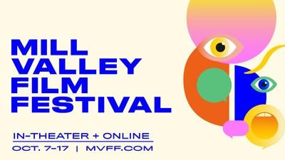 44th Mill Valley Film Festival, October 7-17, 2021 (PRNewsfoto/IN Close Entertainment)