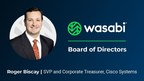 Wasabi Technologies Adds Cisco Systems' Roger Biscay to Board of...
