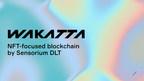 Sensorium Launches Wakatta -- A Polkadot-compatible Blockchain...