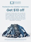 Pacsun Introduces 'PacDenim For A Better Tomorrow' Initiative...