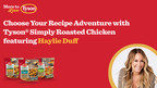 Craving More from Your Meals? Tyson® Brand and Haylie Duff...