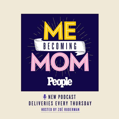"""PEOPLE's """"Me Becoming Mom"""" podcast with host by Zoë Ruderman premieres Oct. 14, 2021 and is available wherever you listen to podcasts. Guests include Hoda Kotb, Alyssa Milano, Padma Lakshmi, Tamron Hall, and more. """"Me Becoming Mom"""" is the third podcast launched in 2021 hosted by editors of the iconic PEOPLE brand. (PRNewsfoto/PEOPLE)"""