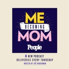 PEOPLE Announces Me Becoming Mom, A New Weekly Podcast Where...