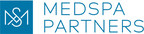 MedSpa Partners推出ZEST面部+身体诊所