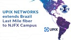 UPIX Networks Extends Brazil Last Mile fiber to NJFX Campus