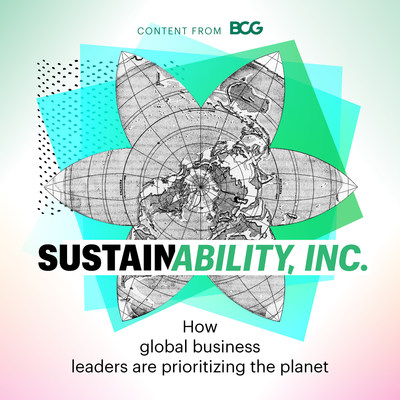 Boston Consulting Group has launched its inaugural episodes of a new podcast, Sustainability, Inc.