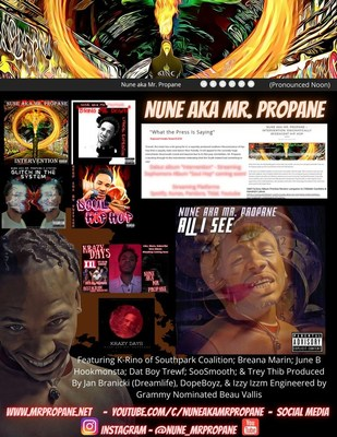 """Nune Aka Mr. Propane Social Press Kit for upcoming singles and current releases off upcoming sophomore album """"Soul Hop"""""""