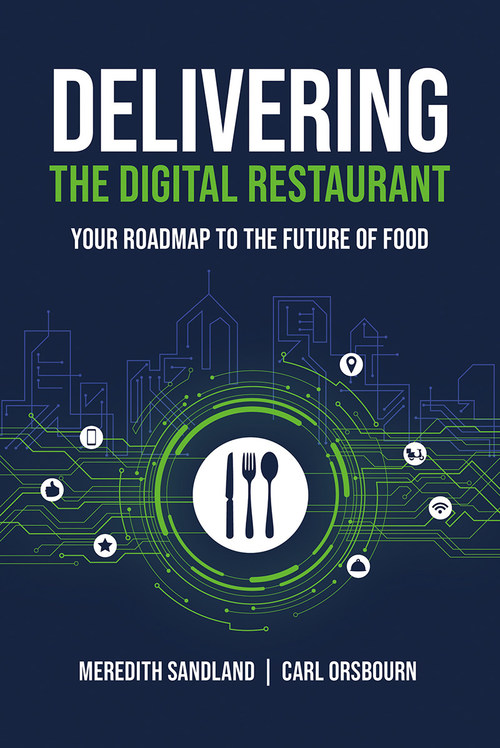 Cover of 'Delivering the Digital Restaurant: Your Roadmap to the Future of Food' by Meredith Sandland and Carl Orsbourn; courtesy of Amplify Publishing.