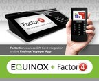 Factor4 Announces Gift Card Integration on Equinox Payments'...