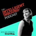 SmartBug Media® Launches the Intelligent Inbound Podcast®...