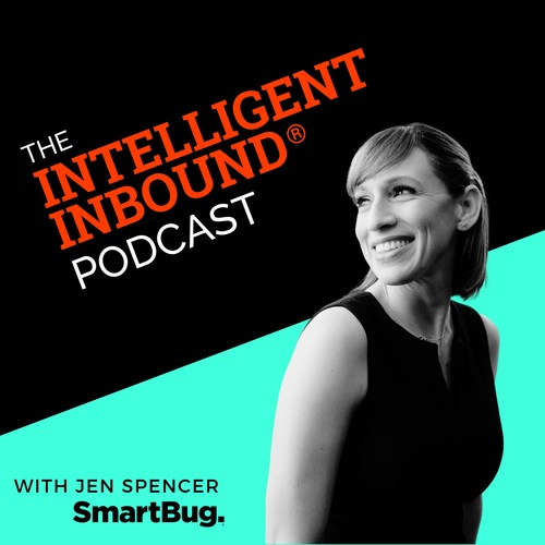 SmartBug Chief Revenue Officer Jen Spencer hosts SmartBug Media's new Intelligent Inbound Podcast® aiming to challenge the status quo for inbound marketing with inspiring stories from some of marketing's most innovative and successful players. Weekly episodes feature industry experts who have creative, bleeding-edge ideas that lead them to try things they've never done before, taking a game-changing approach to building high-growth, customer-centric organizations. Tune in every Tuesday!