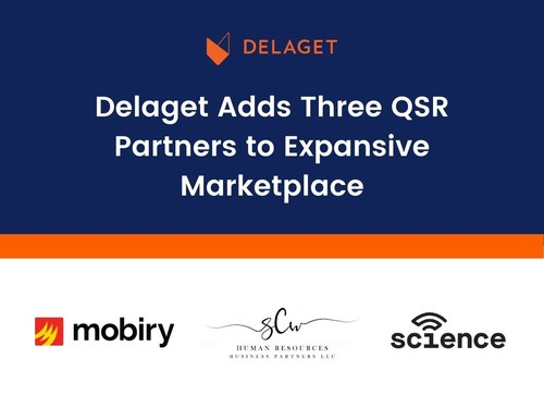 Delaget Adds Three QSR Partners to Expansive Marketplace