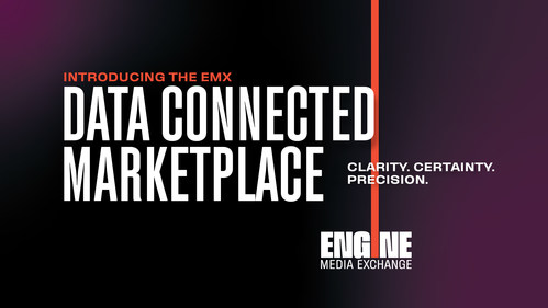 ENGINE MEDIA EXCHANGE (EMX) ANNOUNCES SUCCESS OF COOKIELESS DATA CONNECTED MARKETPLACE™