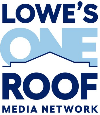 Lowe's One Roof Media Network