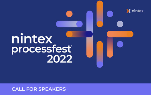 Nintex today announced a call for speakers for the company's marquee annual conference, Nintex ProcessFest® 2022. Individuals and teams with a passion for automation and business process improvement are invited to submit session abstracts to present at the upcoming digital business automation conference.
