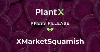PlantX Announces Grand Opening Event to Officially Launch XMarket Squamish (CNW Group/PlantX Life Inc.)