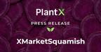 PlantX宣布盛大开幕活动,正式推出XMarket Squamish