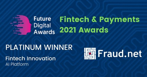 """Fraud.net is proud to announce that it has won the 2021 Platinum Juniper Research Future Digital Award for  """"AI Platform of the Year"""" in Fintech Innovation."""