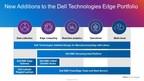 Dell Technologies Edge Advancements Extend IT Beyond the Data...