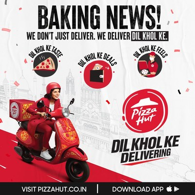 Pizza Hut India unveils Dil Khol Ke Delivering as its bold new brand platform