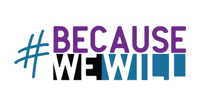#BecauseWeWill