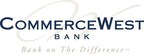 CommerceWest Bank Declares Cash Dividend Payment to Shareholders