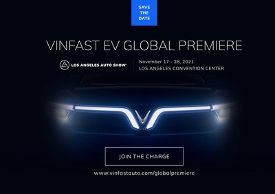 VinFast announces global electric vehicle premiere at the upcoming 2021 Los Angeles Auto Show.
