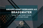 Groupe Quint Rebrands作为Brasswater