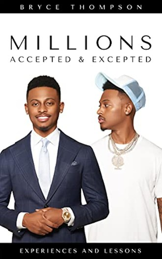 Bryce Thompson MILLIONS Accepted and Excepted - book cover
