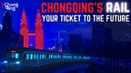 "China's Mega Railways: ""Your Ticket To The Future"""