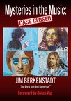 Genius Books Publishing Signs Jim Berkenstadt, aka the Rock and Roll Detective® to New Book Deal, Mysteries In The Music: Case Closed